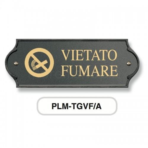VIETATO FUMARE incisione su targa in ottone verniciata antracite Morelli